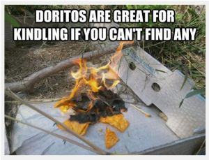 Doritos and Kindling